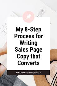 Copy Page My 8 Step Process For Writing Sales Copy That Converts