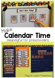 Make A Time Schedule Make Calendar Time Meaningful For Preschoolers Educational