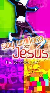 Resultado de imagen para LOCOS POR jESÚS