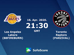 Los Angeles Lakers (88FIREBURN) Toronto Raptors (PARZIVAL) live score,  video stream and H2H results - SofaScore