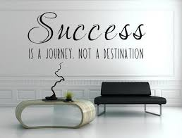 success is a journey not a destination vinyl wall decal business decals success wall art inspirational quotes custom vinyl lettering on inspirational business wall art with success is a journey not a destination vinyl wall decal business