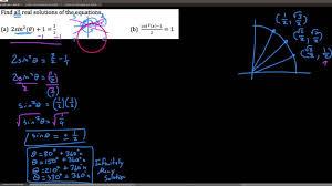 alg3 6 5 3 solving trig equations having squared trig functions
