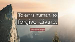 "gallery quote to err is human life love quotes alexander pope quote ""to err is human to forgive divine """