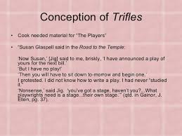 the paper 13 conception of trifles