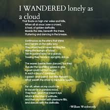i wandered lonely as a cloud by william wordsworth poetry i love i wandered lonely as a cloud by william wordsworth