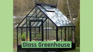 polycarbonate greenhouses vs glass greenhouses