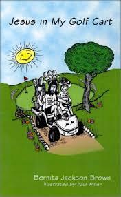 Amazon | Jesus in My Golf Cart | Brown, Bernita Jackson, Winer ...