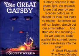 the great gatsby by f scott fitzgerald casual self absorbed decadence the evaporation of social grace money calling all the shots and memories of the past holding people hostage from the