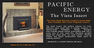 pacific energy vista wood fireplace insert adams stove company wood stoves in western mass pellet stoves in massachusetts wood stoves pellet stoves in