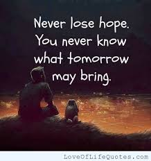 Quotes Of Hope Fascinating Quotes For Hope And Love QUOTES OF THE DAY