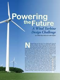 Designing Windmills Pdf Powering The Future A Wind Turbine Design Challenge