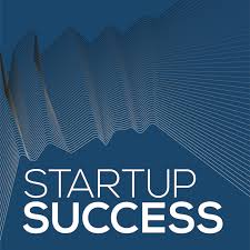 Startup Success: A Podcast for Founders & Investors