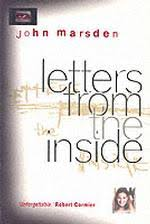 letters from the inside english cc i have added a student s essay on john marsden s novel letters from the inside below this level one essay was written in exam conditions in 25 minutes