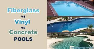 fiberglass vs vinyl vs concrete pools advantages disadvantages