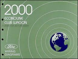 2000 ford econoline van club wagon wiring diagram manual original