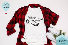 We provide free svg files. Feeling Grateful Thanksgiving Graphic By Lettershapes Creative Fabrica