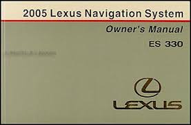 2005 lexus es 330 wiring diagram manual original 2005 lexus es 330 navigation system owners manual original