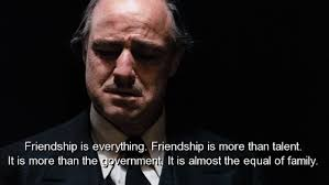 Movie Quotes About Friendship Custom Movie The Godfather Quotes Sayings Friendship Family
