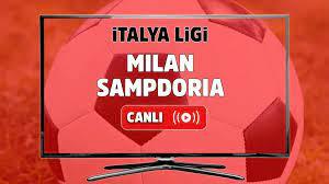 Canlı maç izle Milan Sampdoria Bein Sports 4 canlı maç izle - Tv100 Spor