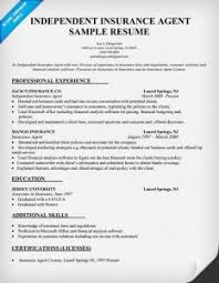 independent insurance agent sample resume insurance resume template life insurance agent resume insurance agent sample resume
