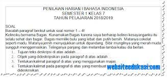 Link download buku ipa kelas 7 pdf buku ipa kelas 7 kurikulum 2013 pdf file size 14 6. Soal Ph Kelas 7 Bahasa Indonesia Semester 1 Tahun 2018 2019 Websiteedukasi Com