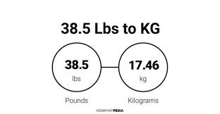 38 5 Lbs To Kg Howmanypedia Com