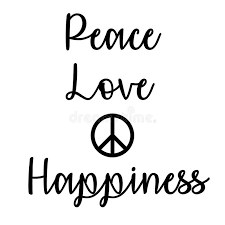 Quote About Peace And Love Simple Inspirational And Mindful Quote Peace Love And Happiness Stock