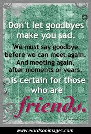 Goodbye Friendship Quotes Collection Of Inspiring Quotes Sayings Extraordinary Goodbye Friendship