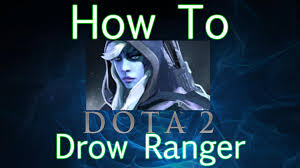 dota 2 how to guide drow ranger youtube