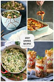 10 Easy Dinner Recipes Cravings Of A Lunatic