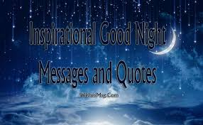 Inspirational Good Night Quotes Stunning Inspirational Good Night Messages Wishes Quotes WishesMsg