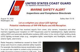 Why Do My Led Lights Interfere With My Radio Uscg Warns About Led Lights Interfering With Vhf Ais