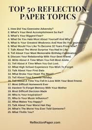 Basic purposes of reflection essays. 50 Best Reflection Paper Topics By Reflection Paper Topics Issuu
