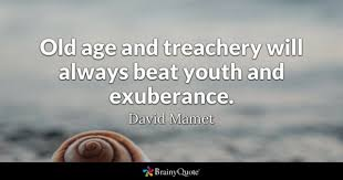 Old Age Quotes Best Old Age Quotes BrainyQuote