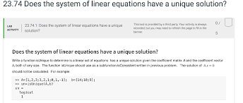 23 74 does the system of linear equations have a unique solution 23 74 1