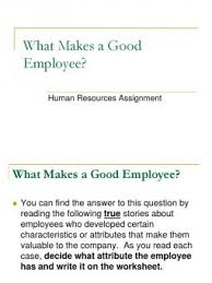 what makes a great employee what makes a good employee search results docshare tips