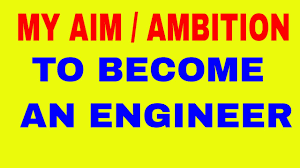 essay my life essay on my aim in life to become an engineer essay on my ambition