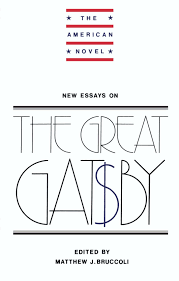 com new essays on the great gatsby the american novel com new essays on the great gatsby the american novel 9780521319638 matthew j bruccoli books