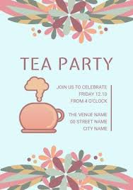 Party Templates 200 Fully Customizable Tea Party Invitation Templates
