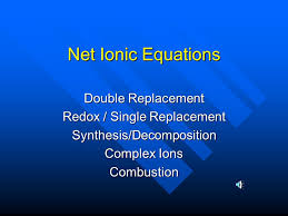 net ionic equations double replacement redox single replacement