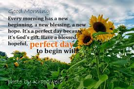 Good Morning Quotes Of The Day Best Of Good Morning Quotes Every Morning Has A New Beginning A New
