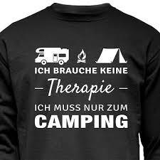 T Shirt Camping Ich Brauche Keine Therapie Camper Spruch Lustig