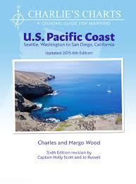 Charlies Charts U S Pacific Coast Charles And Margo Wood