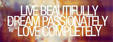 Live Beautifully Quotes Best Of Live Beautifully Inspirational Quotes Pictures