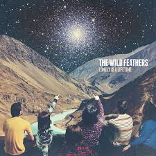 The <b>Wild Feathers</b> – <b>Lonely</b> Is A Lifetime on Spotify