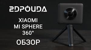 Обзор камеры 360° <b>Xiaomi Mi</b> Sphere Panoramic camera | 2DROIDA