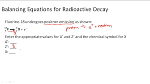 writing balanced nuclear equations for radioactive decay