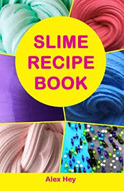 How To Make A Recipe Book Slime Recipe Book How To Make Amazing Slime At Home Best