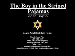 the boy in the striped pajamas john boyne ppt  the boy in the striped pajamas john boyne