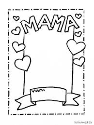 Voor Mama Fotolijstjes Om Te Kleuren Voor Moederdag Moederdag